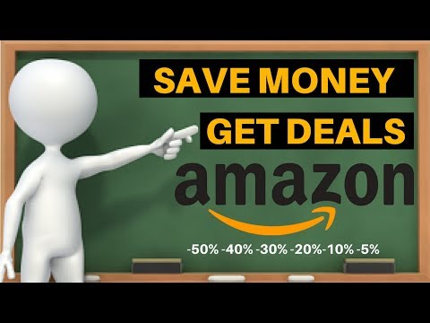 How To Get The Best Deals On Amazon And Save Money 2018 | 15 Ways
