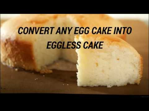 How to Convert Egg Cake Into Eggless Cake Video - Eggless Sponge Cake Recipe