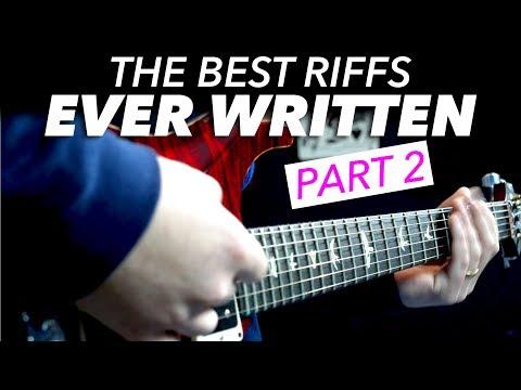 The Best Guitar Riffs Ever Written (part 2)