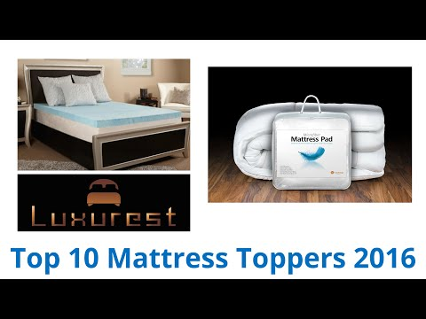 10 Best Mattress Toppers 2016
