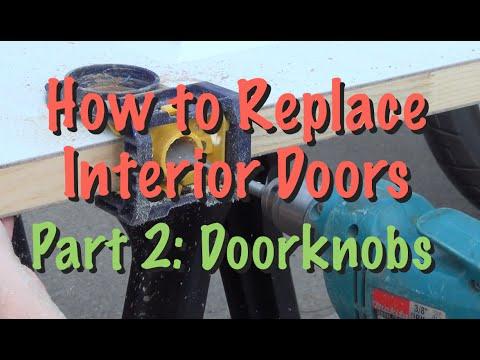 How to Replace Interior Doors Part 2: Doorknobs