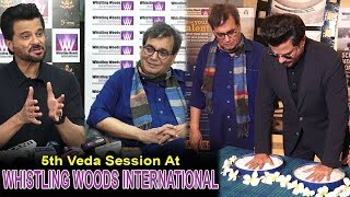 Anil Kapoor & Subhash Ghai At WHISTLING WOODS INTERNATIONAL'S 5th Veda Session