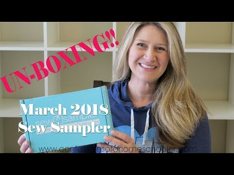 March 2018 Sew Sampler Unboxing!