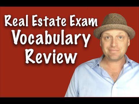 Real Estate Exam Vocabulary Terms You NEED To Know