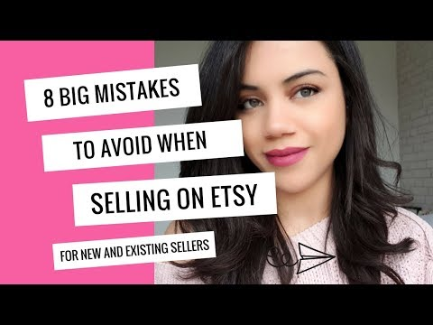 8 Big Mistakes To Avoid When Selling On Etsy | Make Money On Etsy // Evaknows