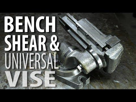 Bench Shear & Universal Vise