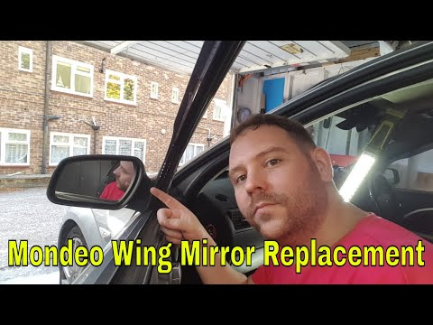 How to replace a wing Mirror Ford Mondeo MK3 ST220