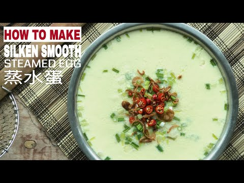 How to Make the Perfect Chinese Steamed Egg Custard