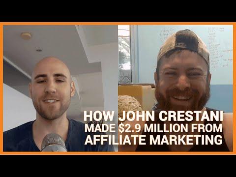 How John Crestani Made $2.9 Million Last Year From Affiliate Marketing