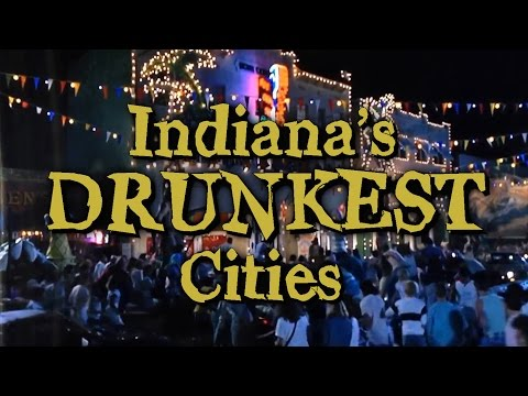 These Are The 10 DRUNKEST PLACES In INDIANA