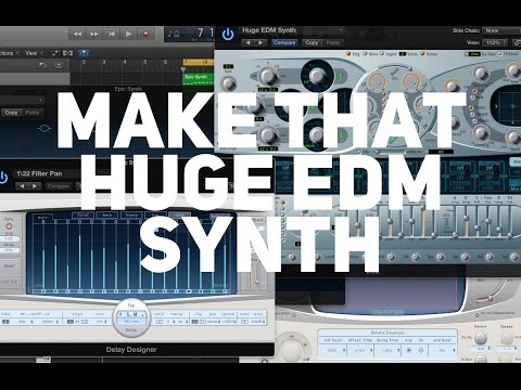 How to make a thick and massive EDM synth