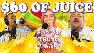 $60 WORTH OF JUICE ft. Ali Macofsky | Powerful Truth Angels | EP 15