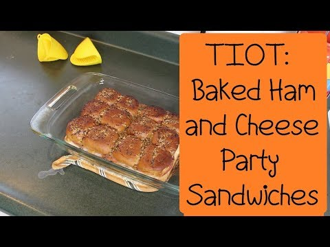 TIOT Baked Ham and Cheese Party Sandwiches