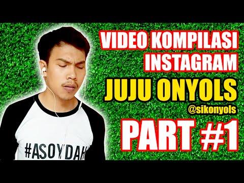 HALANGAN HARI LIBUR - Kompilasi Video Instagram Juju Onyols (Sikonyols)