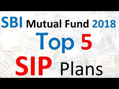 Top 5 SBI Mutual funds 2018 | SBI mutual funds top 5 SIP plans | Mutual funds SBI online Investment