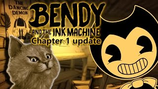Bendy And The Ink Machine Chapter 1 Update