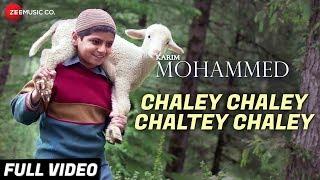 Chaley Chaley Chaltey Chaley - Full Video |Karim Mohammed |Yashpal S, Juhi S, Harshit R |Kumar Vishu