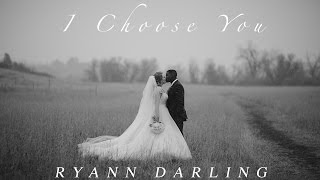 I Choose You {Acoustic} // Ryann Darling Original // Wedding Song