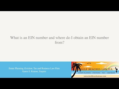 What is an EIN number and where do I obtain an EIN number from?