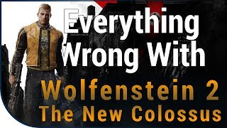 GAME SINS | Everything Wrong With Wolfenstein II: The New Colossus