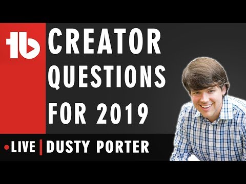 Questions in 2019! - Hosted by Dusty Porter