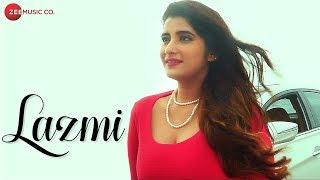 Lazmi - Official Music Video | Vishal Lamba, Kayyant Mirza & Aman Saini | Sumit Showriya
