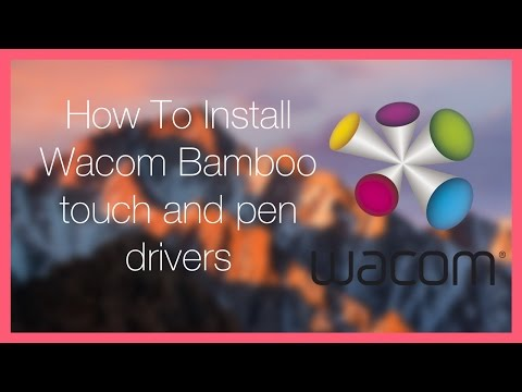 Tutorial // How to Install Drivers For Wacom Touch And Pen Tablets On MacOS