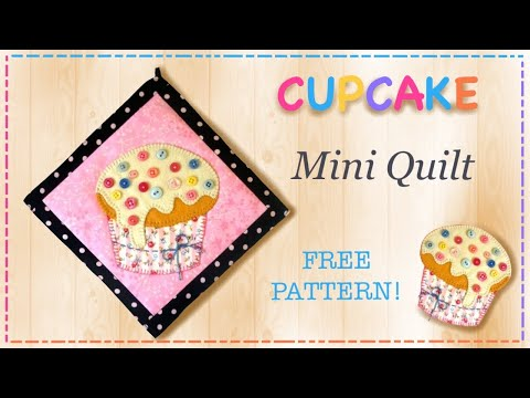 Cupcake mini quilt tutorial with FREE PATTERN by Lisa Pay