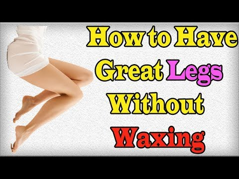 How to Have Great Legs Without Waxing Tips for  lighten leg hair naturally
