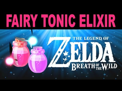 Zelda: Breath of the Wild - Fairy Tonic Elixir Recipe + More