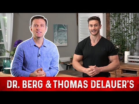 Dr. Berg & Thomas DeLauer's Joint Video: The 3 Myths of Muscle Building