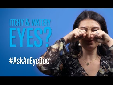 Ask An Eye Doc: Itchy and watery eyes?