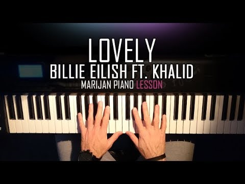 How To Play: Billie Eilish ft. Khalid - Lovely | Piano Tutorial Lesson + Sheets