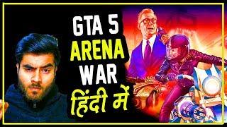 GTA 5 Online Hindi - 1.2M Dollars Arena War - Hitesh KS