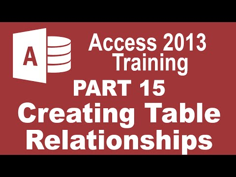Access 2013 for Beginners Part 15: Create Table Relationships in Access 2013