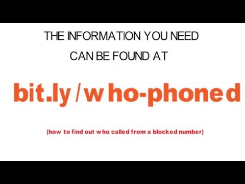How To Find Out Who Called From A Blocked Number
