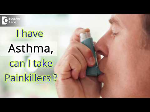 I have Asthma, can I take Painkillers? - Dr. Ram Prabhoo