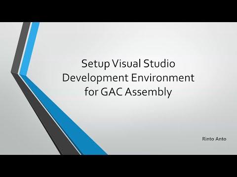 Setup Visual Studio Development Environment for GAC Assembly