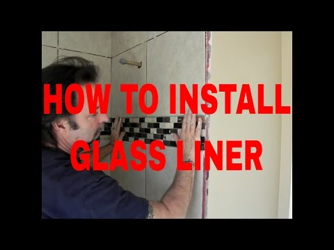 How to install Glass Tile Liner in Tub,.Shower Bathroom by Dave Blake