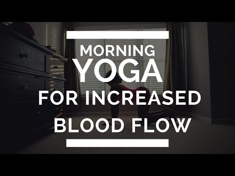 Morning YOGA for Increased BLOOD FLOW (Total Body Warmth)