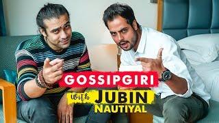 Jubin Nautiyal   Latest Interview   Gossipgiri