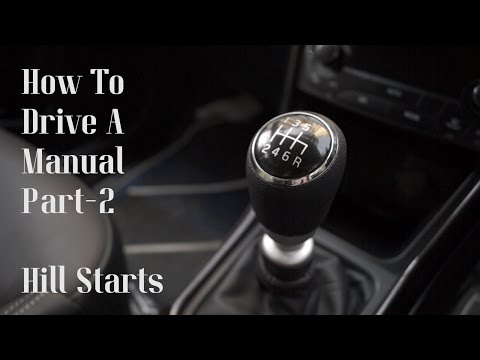 How to Drive a Manual/Stick Shift Part 2 - Hill Starts