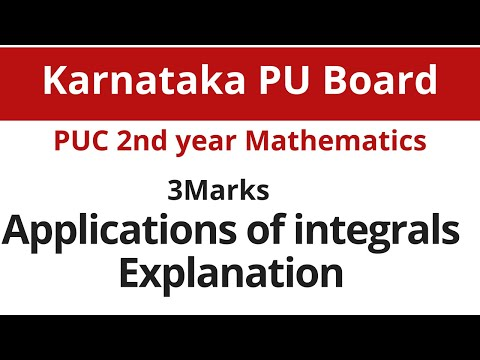Application of integrals 3 marks quetions and solutions with explaination|karnataka pu board 2018