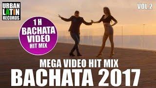 BACHATA 2017 ► BACHATA MIX 2017 VOL.2 ► GRUPO EXTRA, PRINCE ROYCE, ROMEO SANTOS ► LATIN HITS 2017