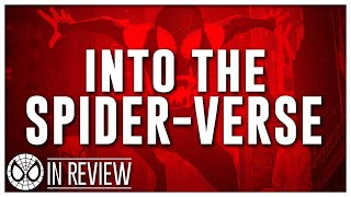 Download Spider-Man: Into The Spider-Verse In Review Video