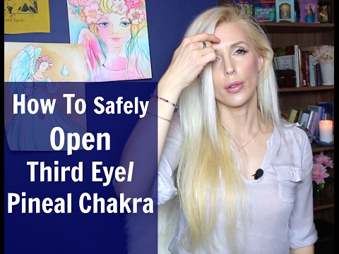 How To Safely OPEN Third Eye/PINEAL Chakra