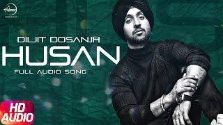 Husan ( Full Audio Song )   Diljit Dosanjh   Punjabi Audio Song Collection   Speed Records