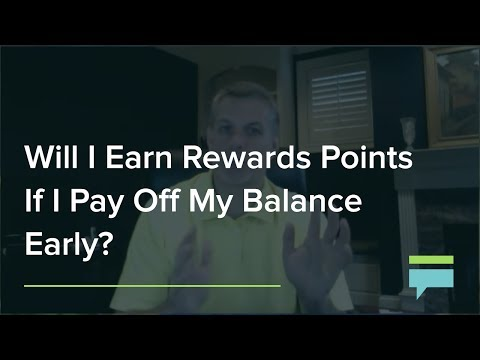 Will I Earn Rewards Points If I Pay Off My Balance Early? – Credit Card Insider