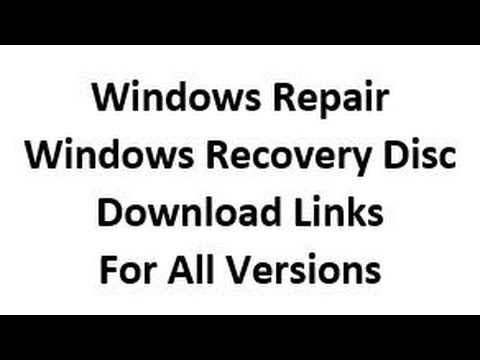 Windows 10, 8 and 7 System Repair Recovery Disc Download Links