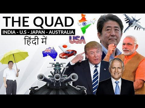 The Quad grouping - India Australia USA Japan - Should China be worried? - International relations